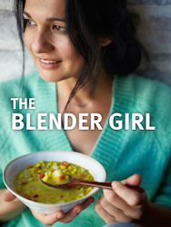 Tess Masters The Blender Girl Healthy Recipes